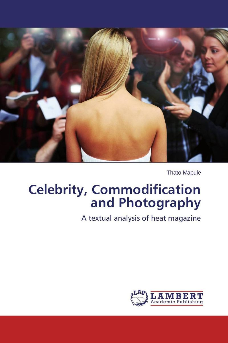 Celebrity, Commodification and Photography