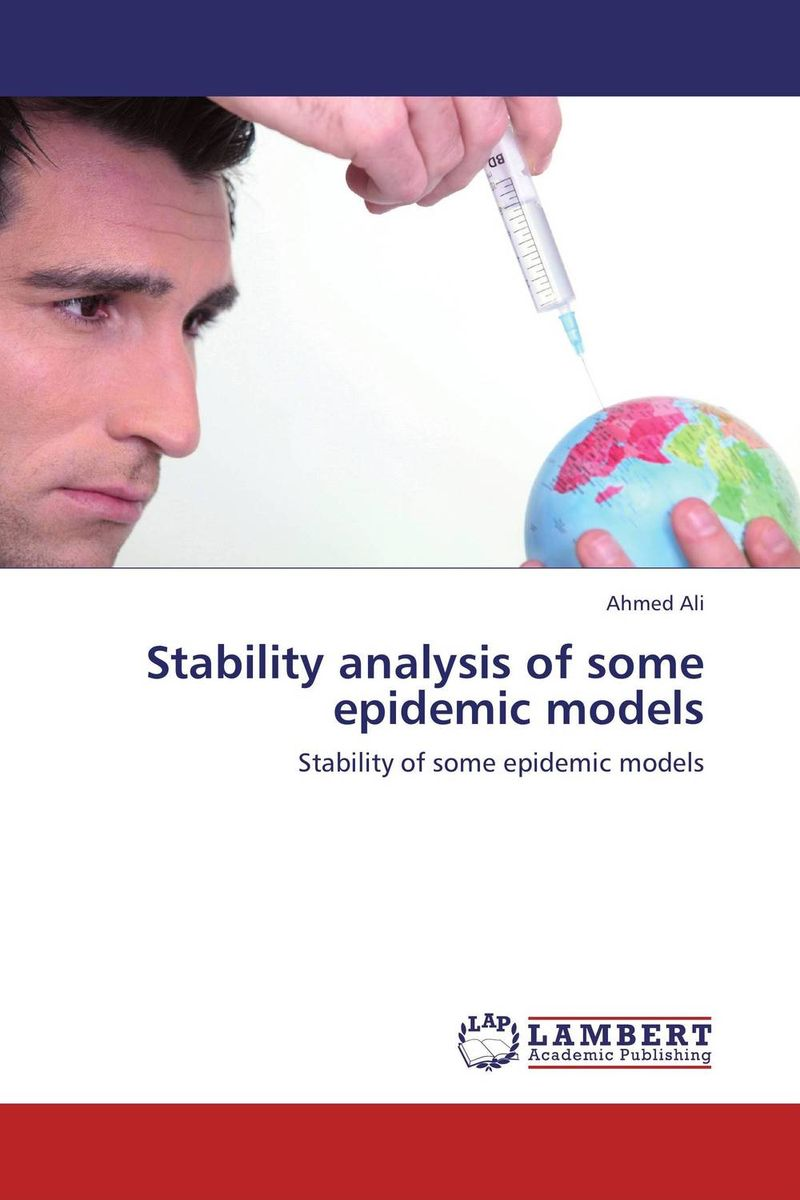 Stability analysis of some epidemic models stem bromelain in silico analysis for stability and modification