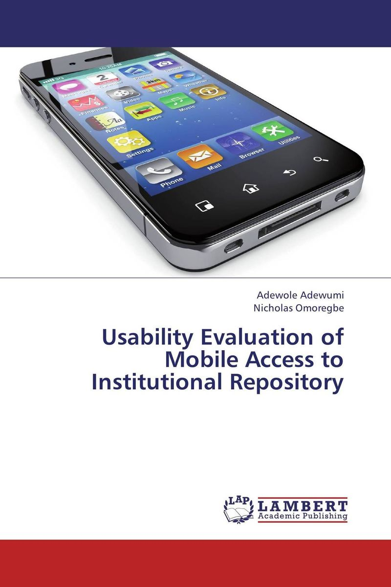 Usability Evaluation of Mobile Access to Institutional Repository гонсалвес э изучаем java ee 7