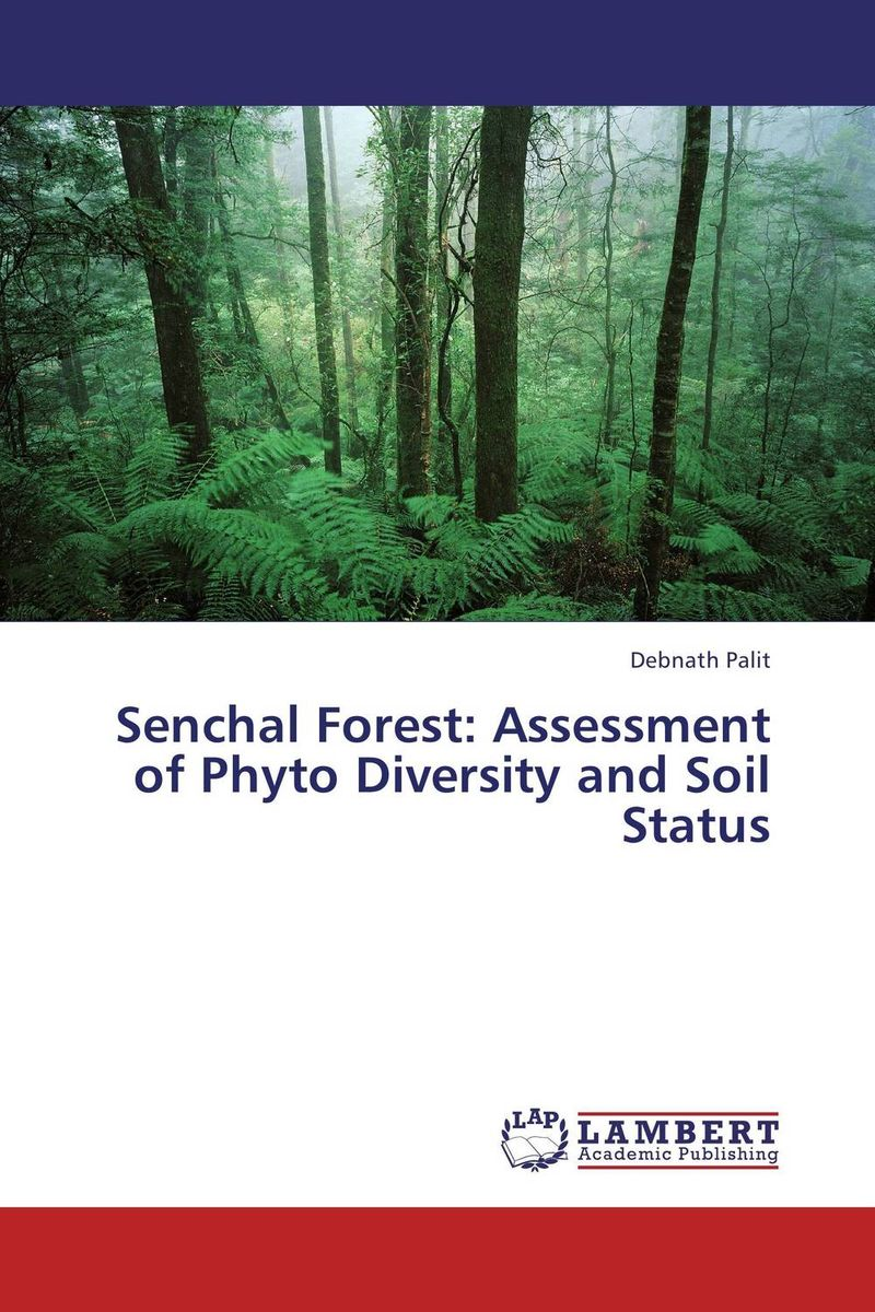 купить Senchal Forest: Assessment of Phyto Diversity and Soil Status недорого