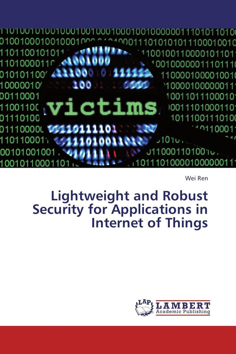 Lightweight and Robust Security for Applications in Internet of Things networks security and communication