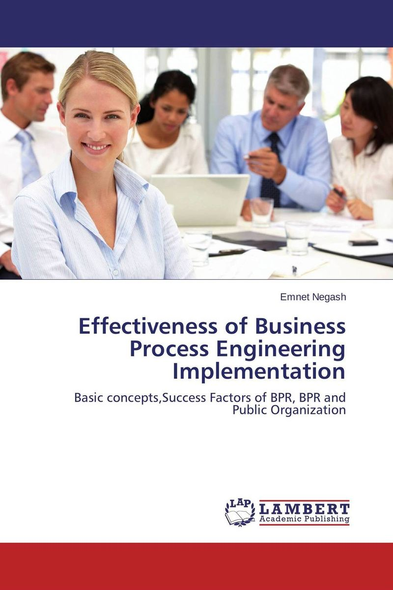 Effectiveness of Business Process Engineering Implementation