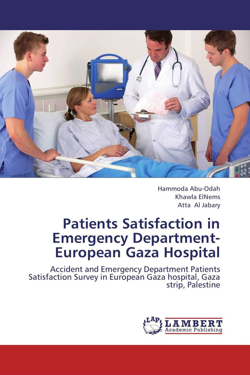 Patients Satisfaction in Emergency Department- European Gaza Hospital seduced by death – doctors patients