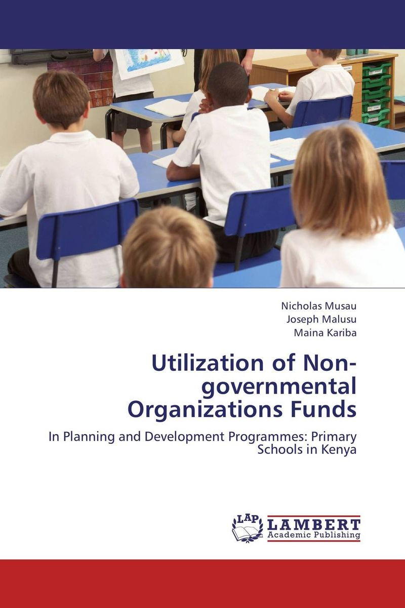 Utilization of Non-governmental Organizations Funds the evaluation of school organizations