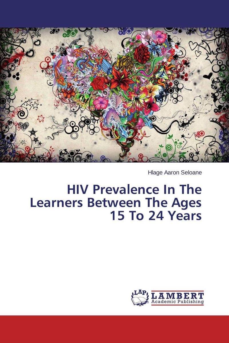 HIV Prevalence In The Learners Between The Ages 15 To 24 Years seeing things as they are