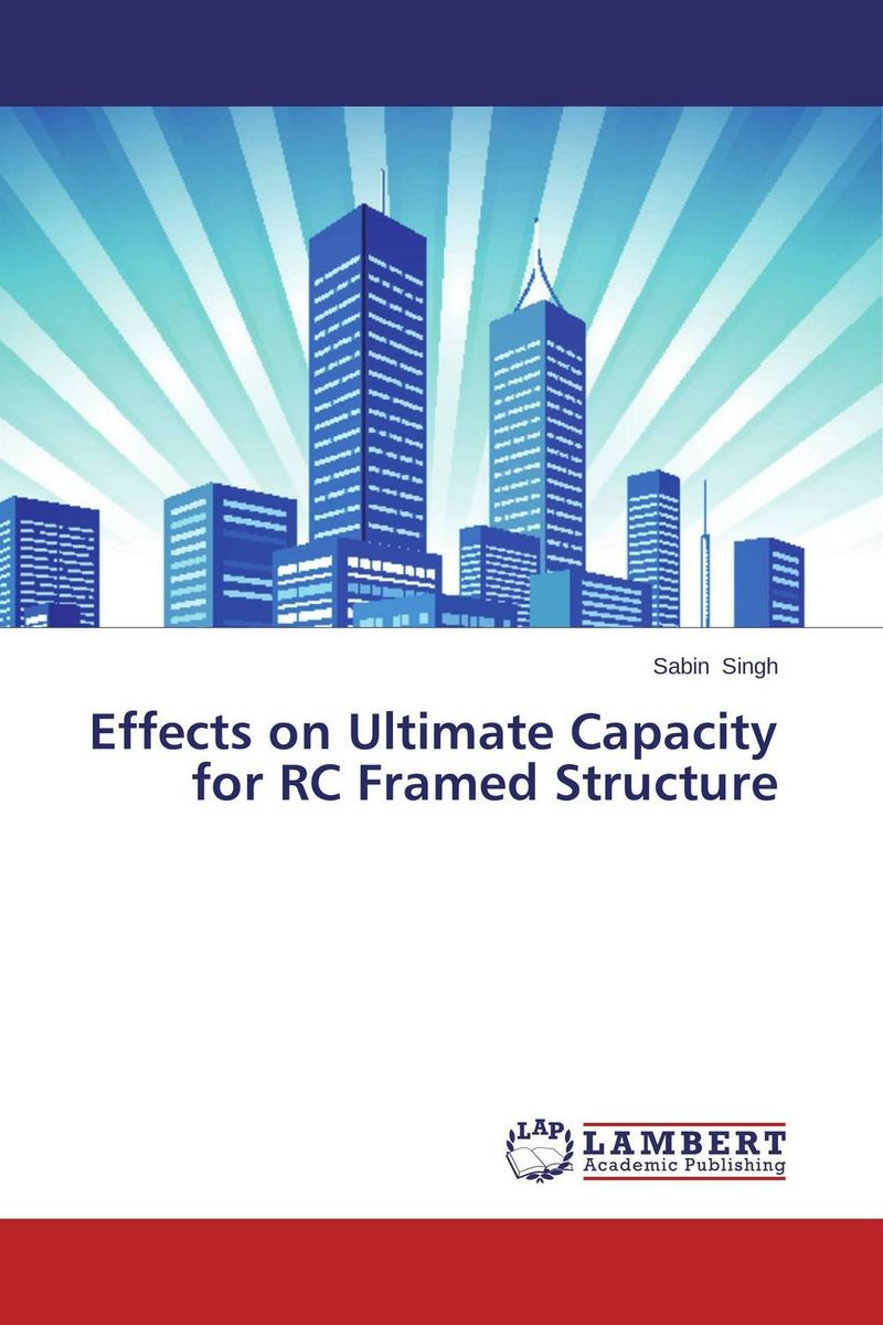 Effects on Ultimate Capacity for RC Framed Structure various ultimate wedding