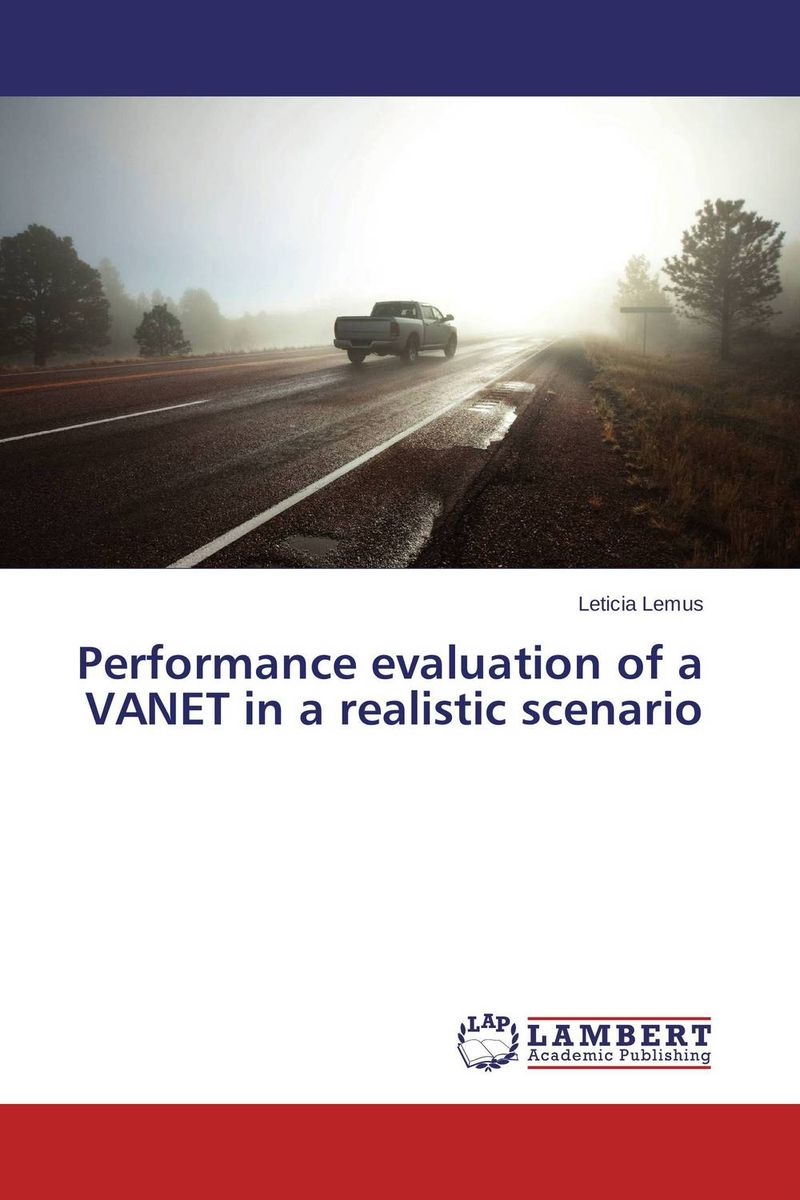 Performance evaluation of a VANET in a realistic scenario галоши утепленные женские oyo гн2
