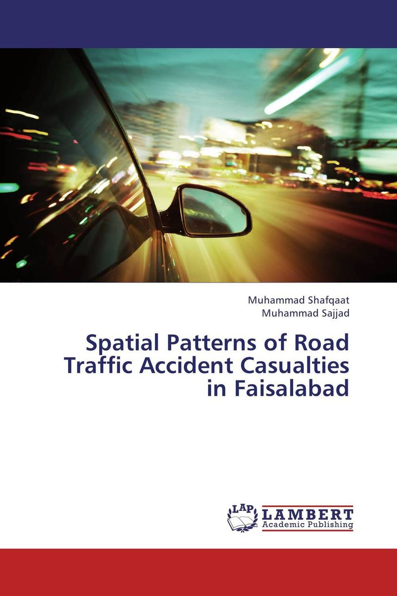 Spatial Patterns of Road Traffic Accident Casualties in Faisalabad risk analysis study of maritime traffic