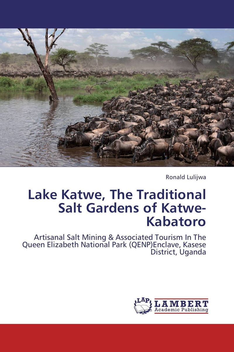 Lake Katwe, The Traditional Salt Gardens of Katwe-Kabatoro week at the lake