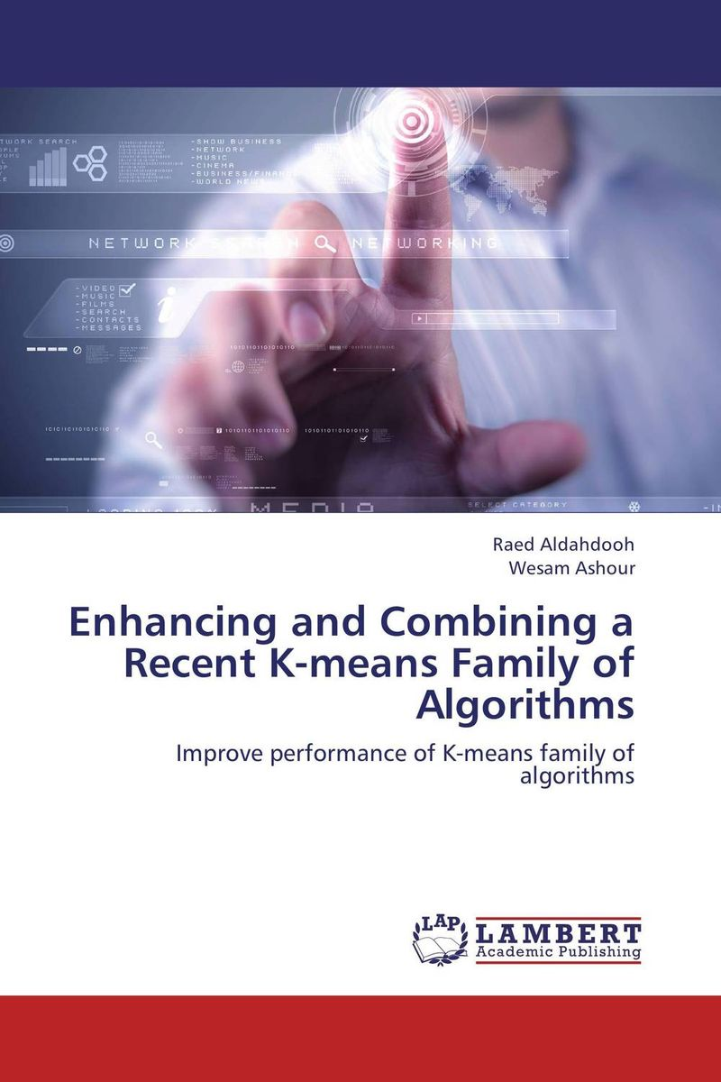 Enhancing and Combining a Recent  K-means Family of Algorithms clustering information entities based on statistical methods