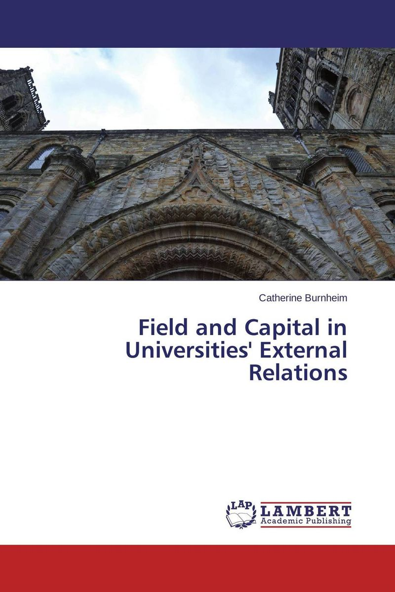 Field and Capital in Universities' External Relations external efficiency of university education in kenyan universities