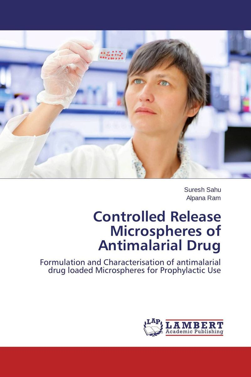 Controlled Release Microspheres of Antimalarial Drug atamjit singh pal paramjit kaur khinda and amarjit singh gill local drug delivery from concept to clinical applications