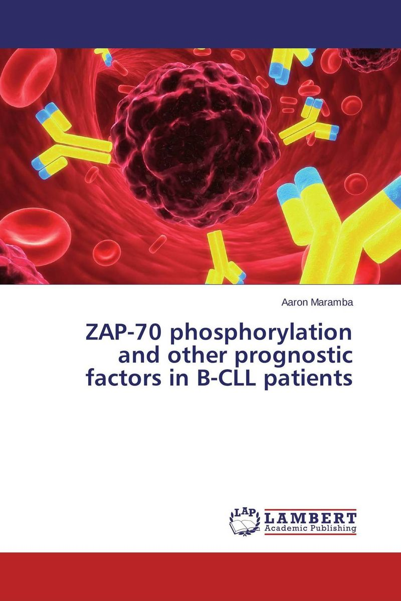 ZAP-70 phosphorylation and other prognostic factors in B-CLL patients prognostic markers and cancer