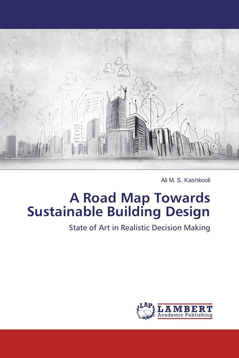 A Road Map Towards Sustainable Building Design the ten types of human