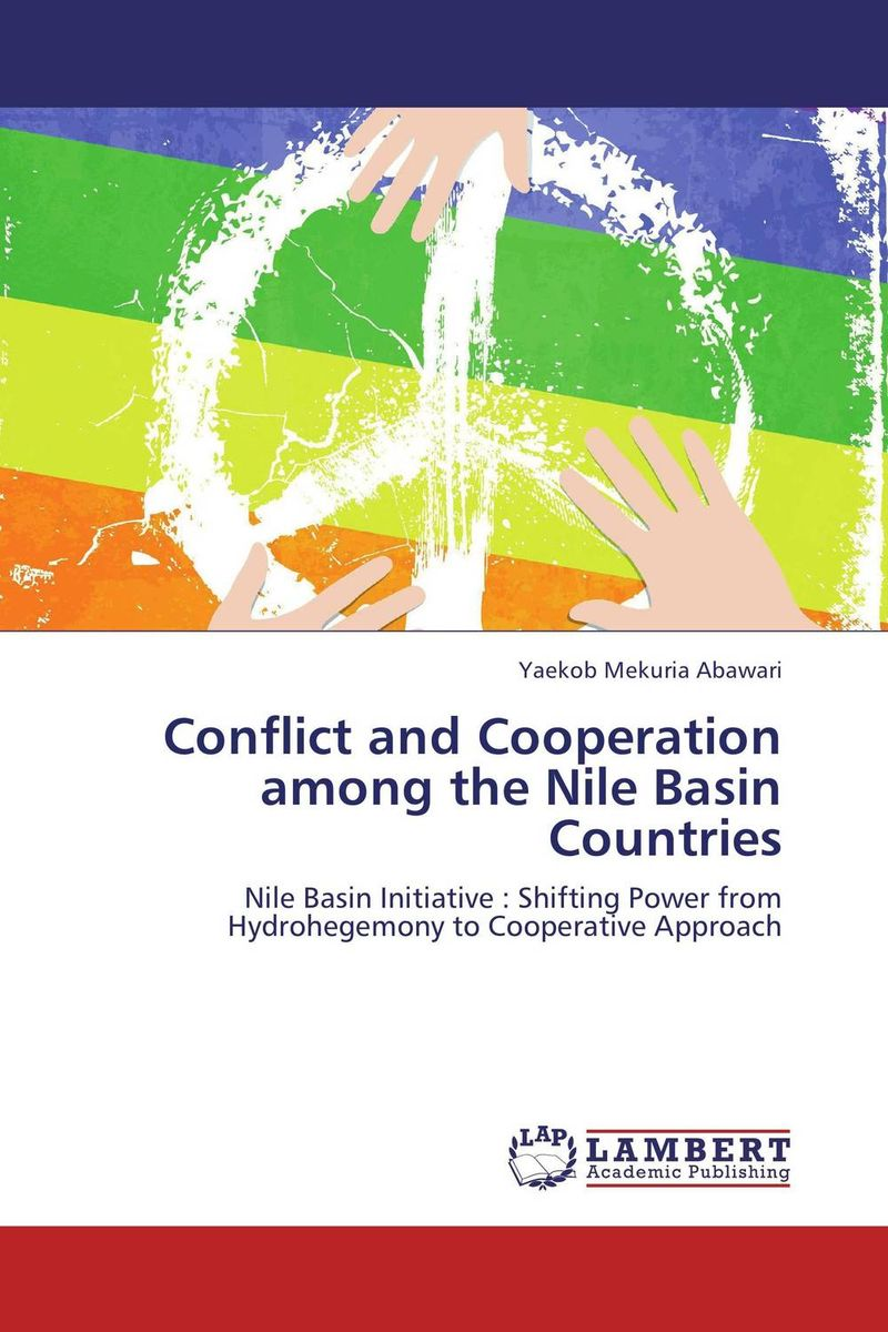 Conflict and Cooperation among the Nile Basin Countries the heir