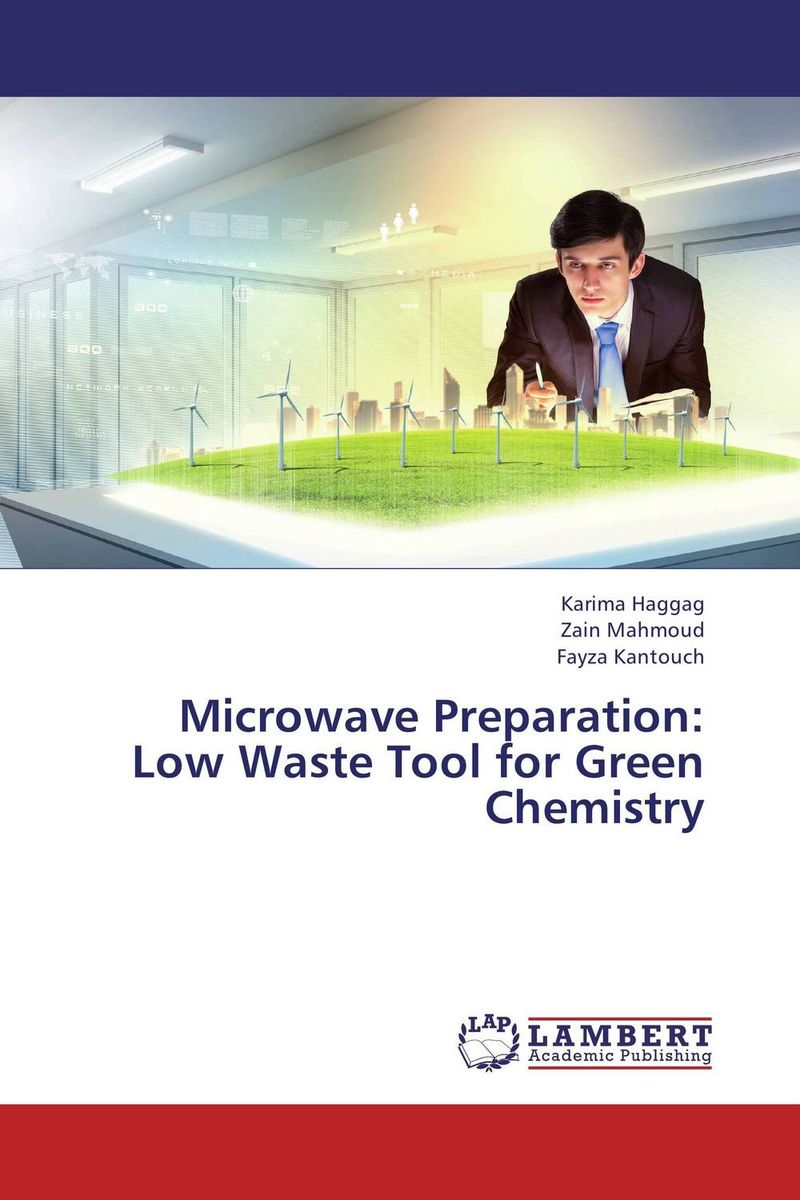 Microwave Preparation: Low Waste Tool for Green Chemistry kawther ahmed and karima hagagg microwave synthesis and its textile application