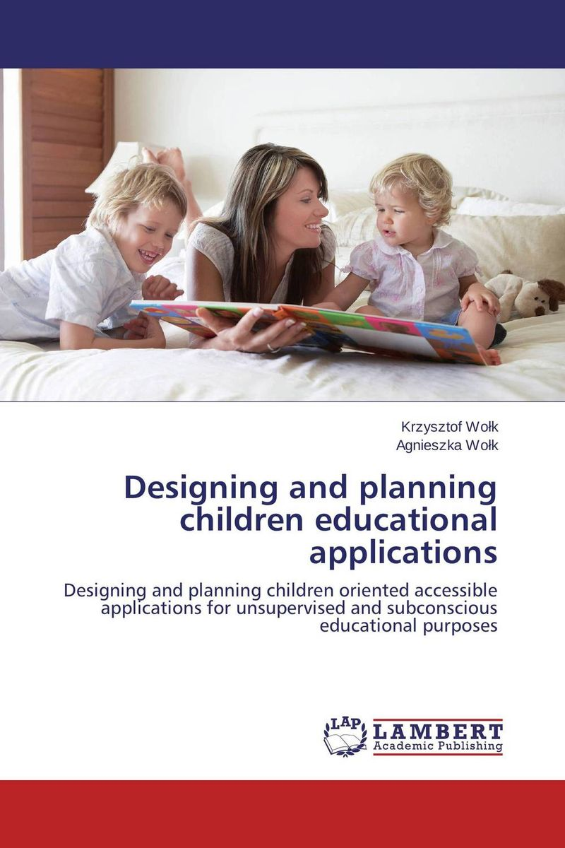 Designing and planning children educational applications designing user interfaces with the badideas method