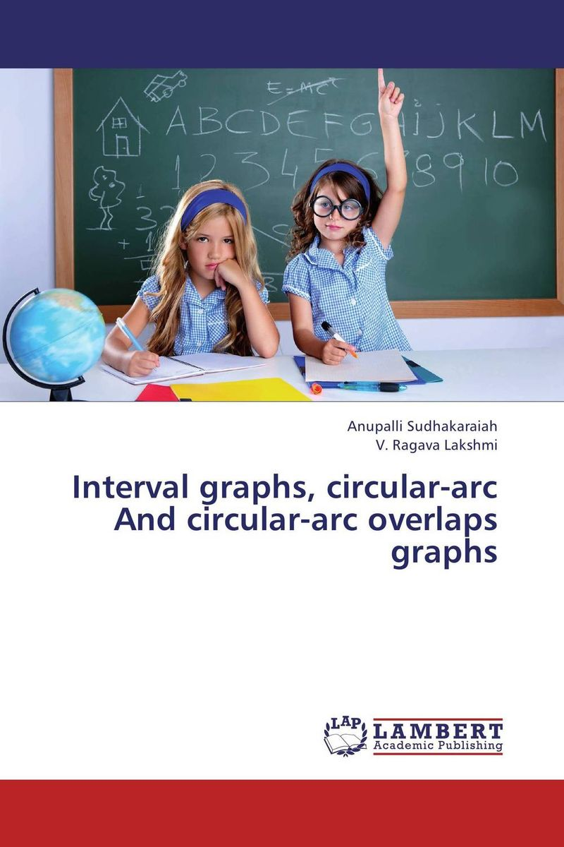 Interval graphs, circular-arc  And circular-arc overlaps graphs the arcs the arcs yours dreamily lp