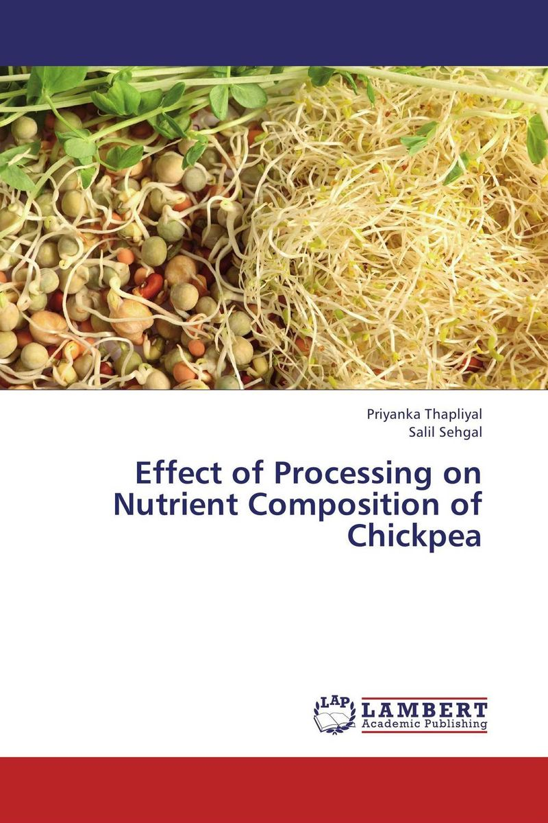 Effect of Processing on Nutrient Composition of Chickpea processing nutritive value and chlorpyrifos residues in chickpea