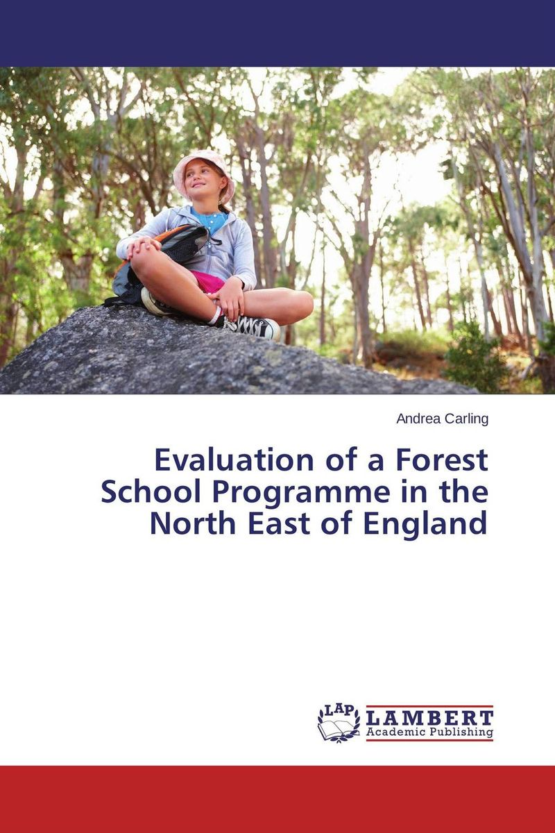 Evaluation of a Forest School Programme in the North East of England evaluation of the impact of a mega sporting event