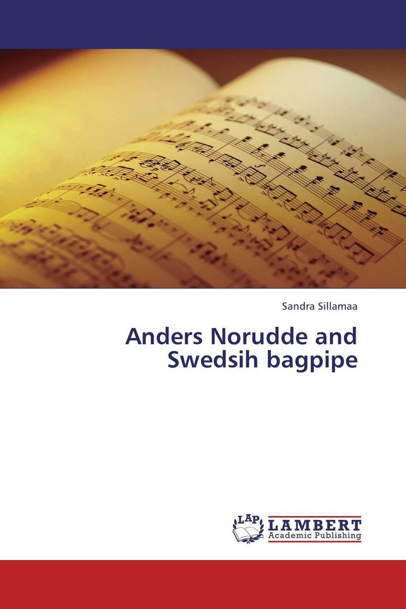 Anders Norudde and Swedsih bagpipe