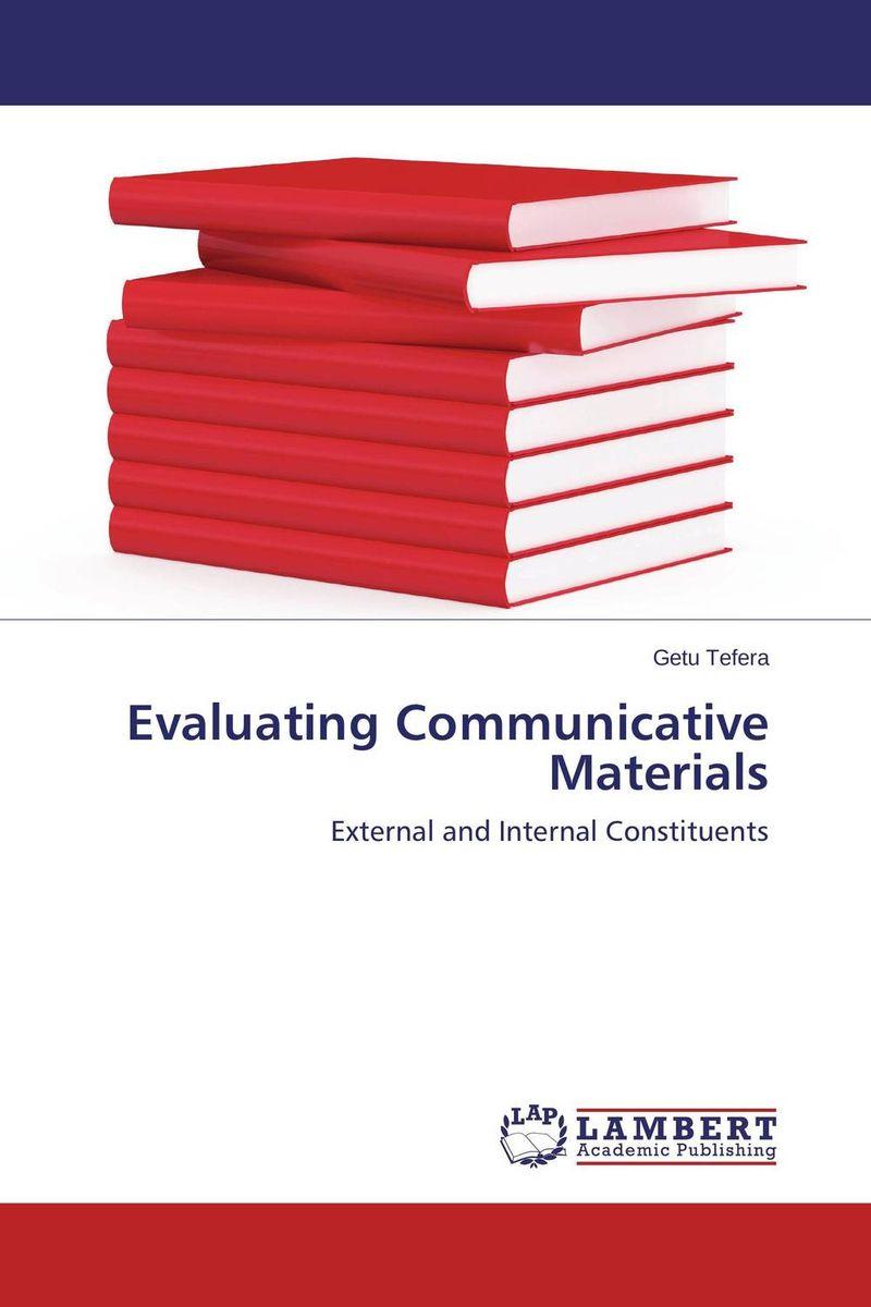 Evaluating Communicative Materials evaluating communicative materials