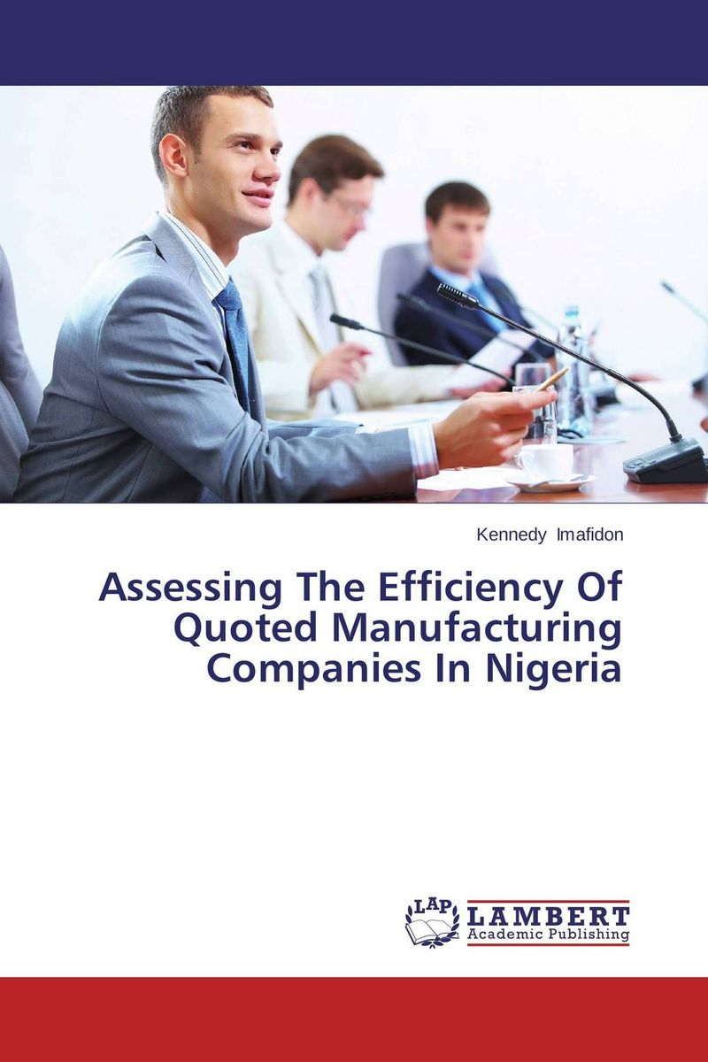 Assessing The Efficiency Of Quoted Manufacturing Companies In Nigeria assessing the toxic effects of sodium metabisulphite