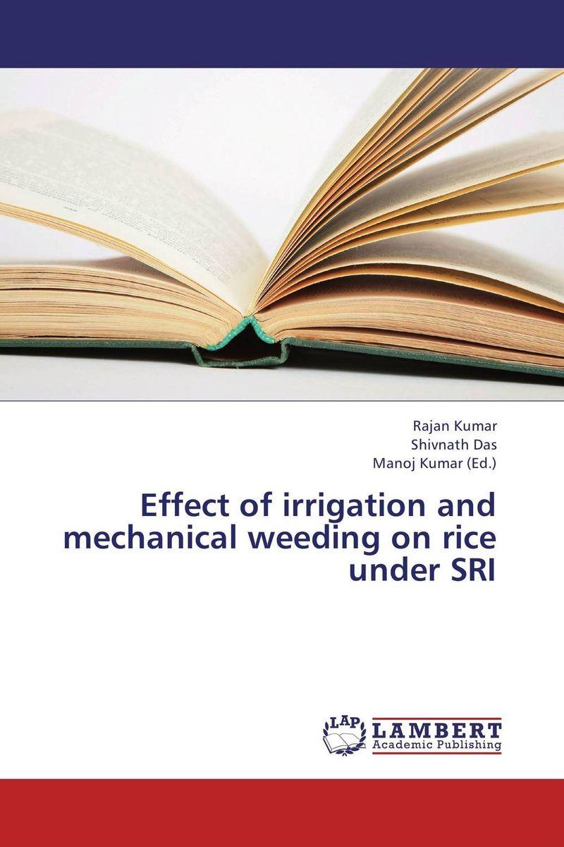 Effect of irrigation and mechanical weeding on rice under SRI krishna kaveri das debabrata panda and ramani kumar sarkar screening of submergence tolerance in rice