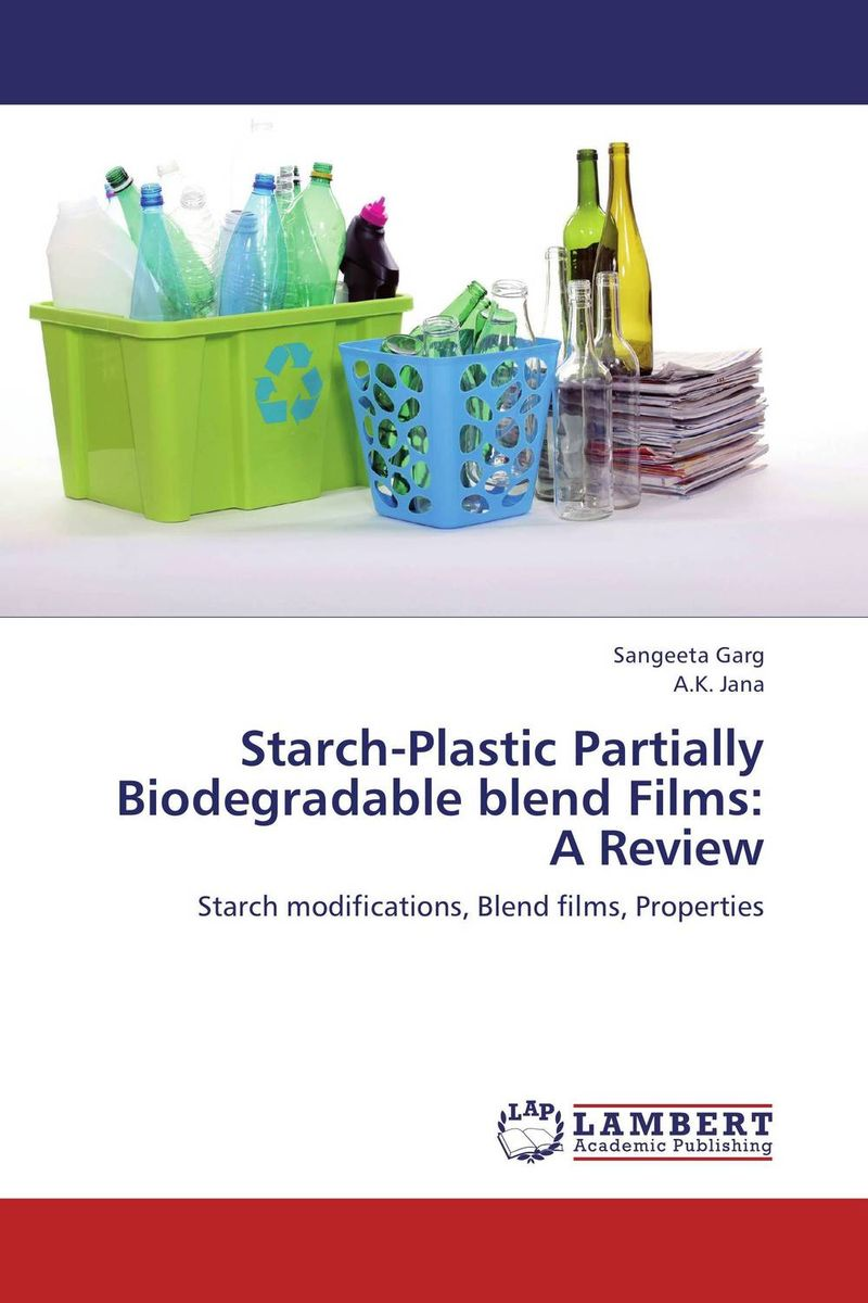 Starch-Plastic Partially Biodegradable blend Films: A Review