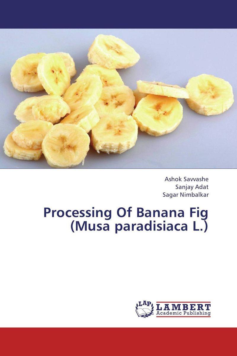 Processing Of Banana Fig (Musa paradisiaca L.) musa awoyemi digital signal processing of aeromagnetic data