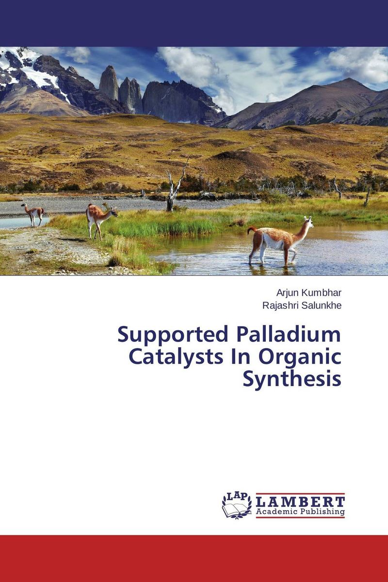 Supported Palladium Catalysts In Organic Synthesis pranjal saikia and benjaram m reddy ceria based nano catalysts