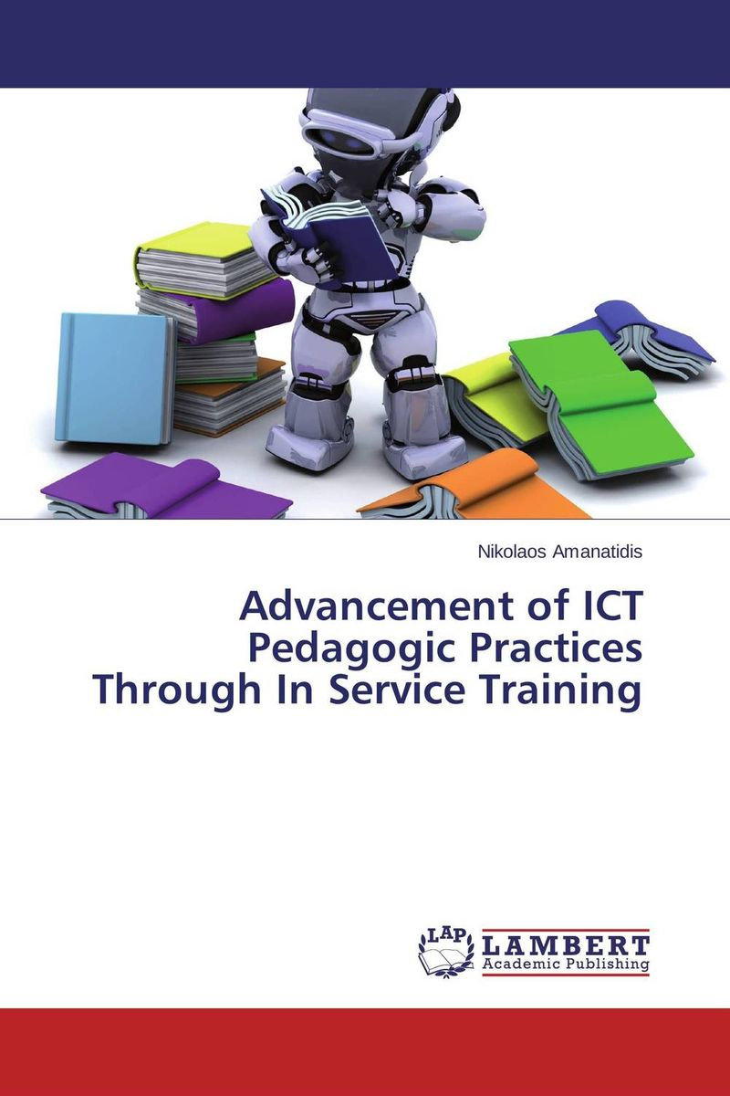 Advancement of ICT Pedagogic Practices Through In Service Training