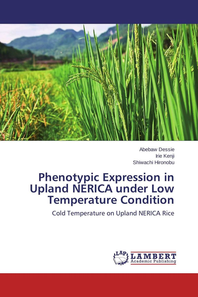 Phenotypic Expression in Upland NERICA under Low Temperature Condition solange meka land evaluation for upland rice cultivation in southern cameroon