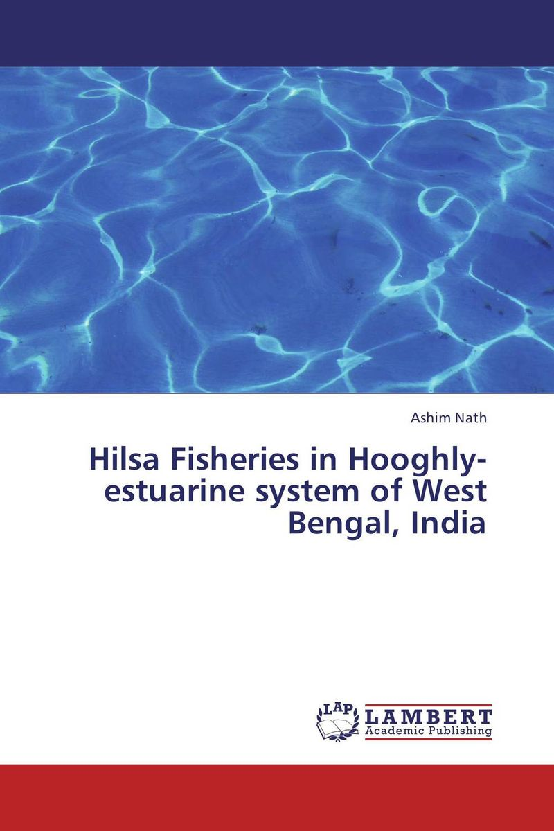 Hilsa Fisheries in Hooghly-estuarine system of West Bengal, India nify benny and c h sujatha enrichment of sulphur compounds in the cochin estuarine system