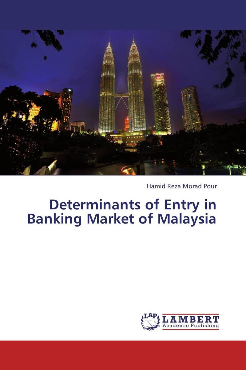 Determinants of Entry in Banking Market of Malaysia shariah governance structure of ibf in malaysia indonesia and kuwait