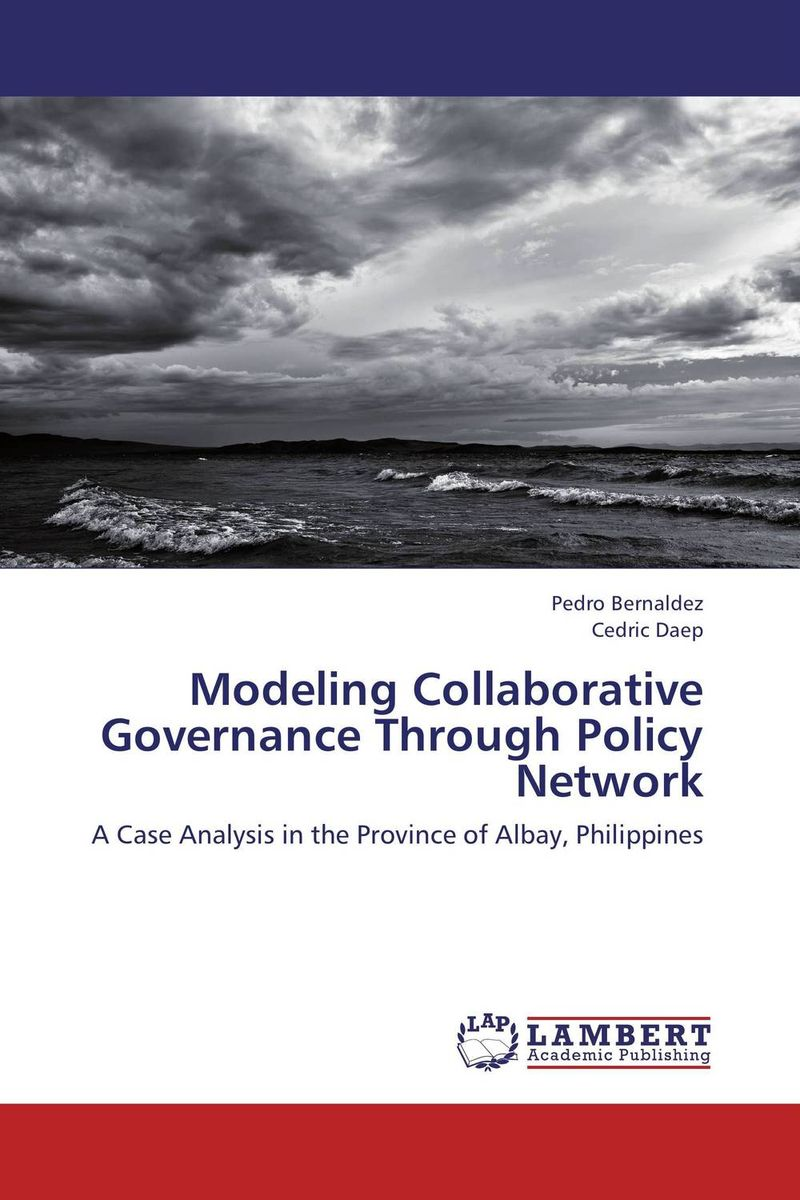 Modeling Collaborative Governance Through Policy Network miaosen gong collaborative services in ubiquitous network