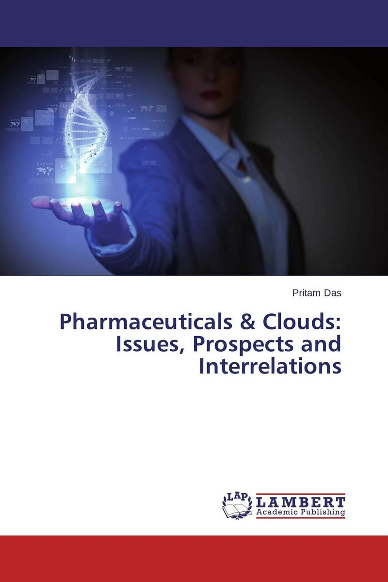 Pharmaceuticals & Clouds: Issues, Prospects and Interrelations планшет