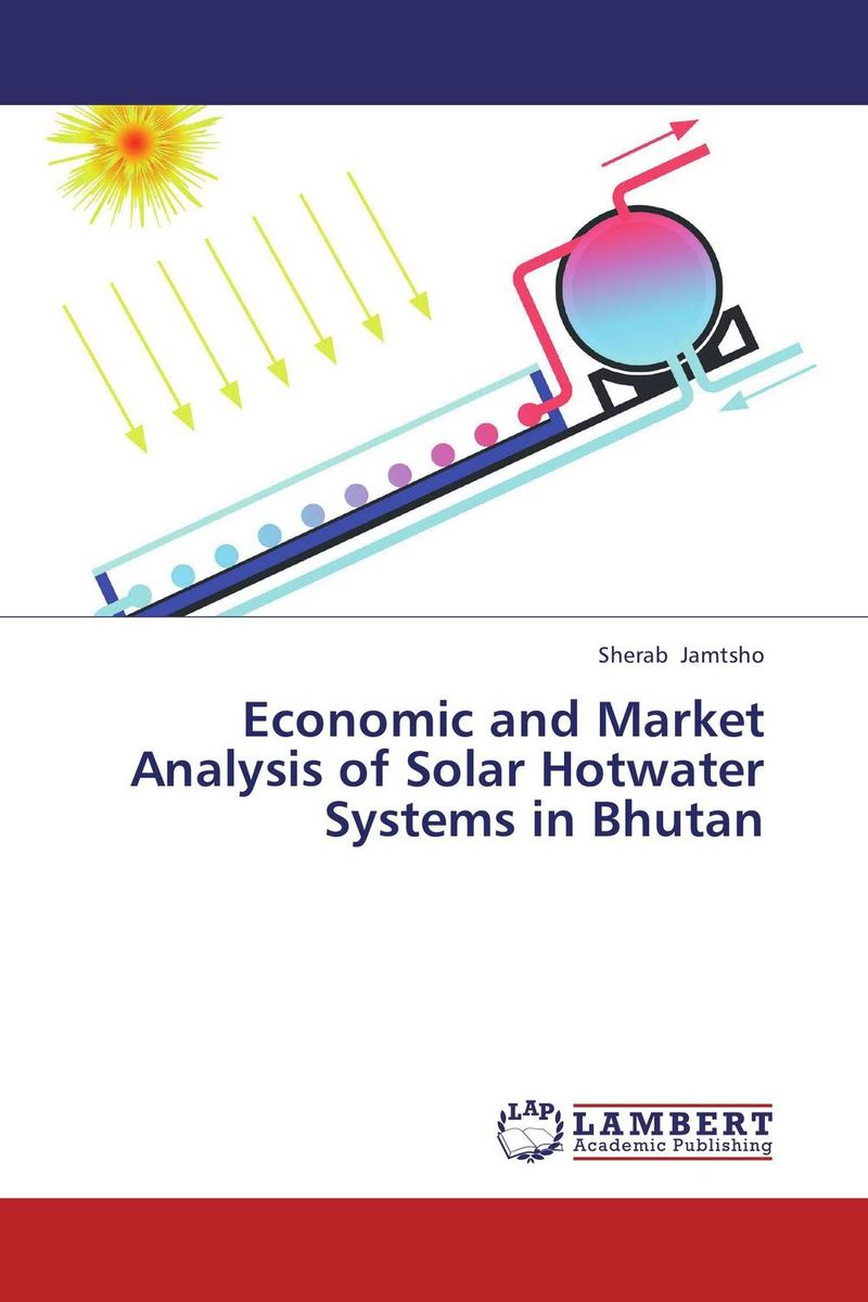 Economic and Market Analysis of Solar Hotwater Systems in Bhutan thermodynamic and economic evaluation of co2 refrigeration systems