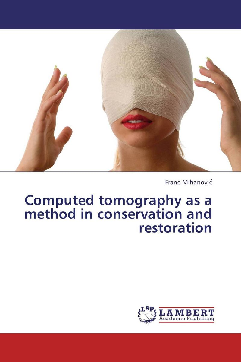 Computed tomography as a method in conservation and restoration belousov a security features of banknotes and other documents methods of authentication manual денежные билеты бланки ценных бумаг и документов