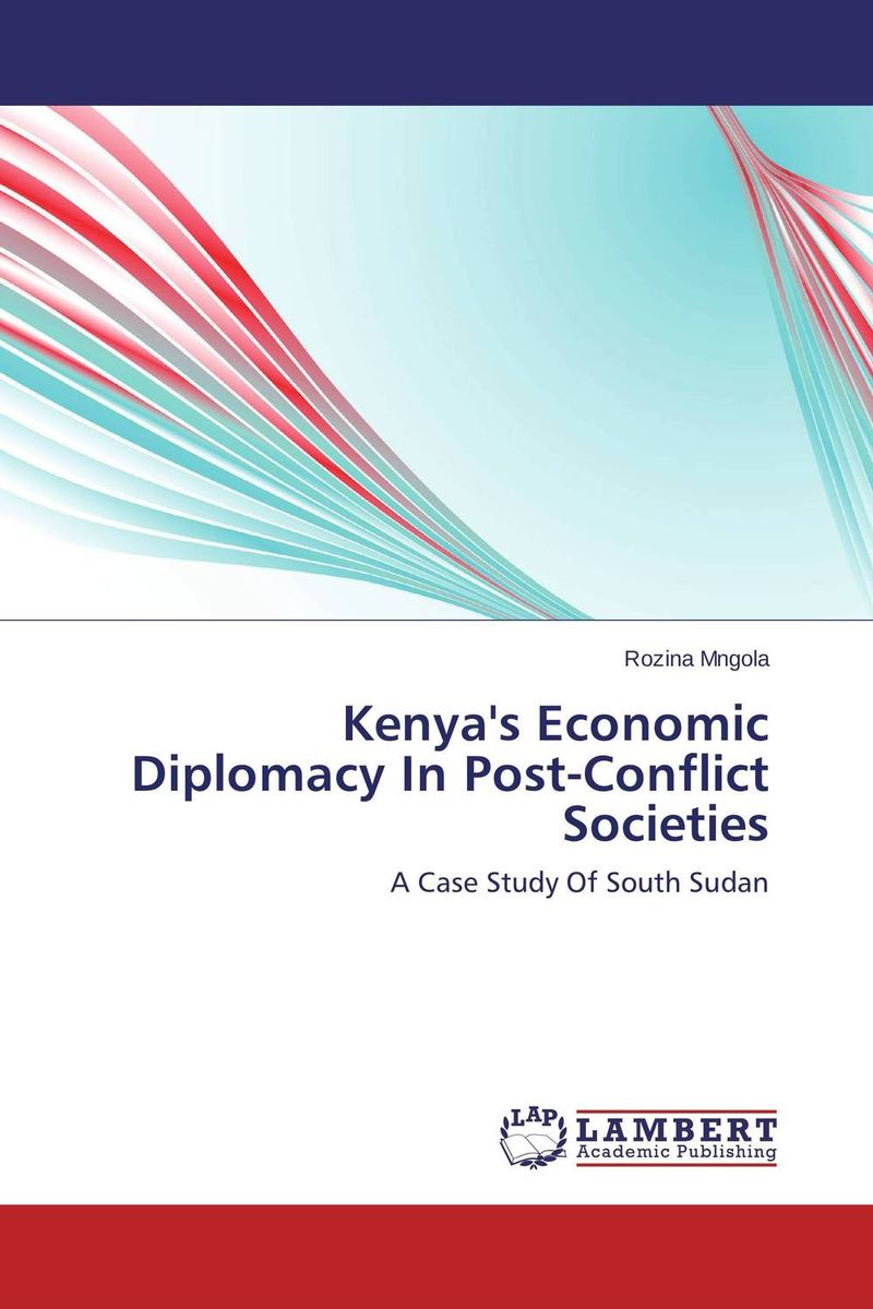 Kenya's Economic Diplomacy In Post-Conflict Societies катушка мультипликаторная daiwa t3 mx 1016xhl tw