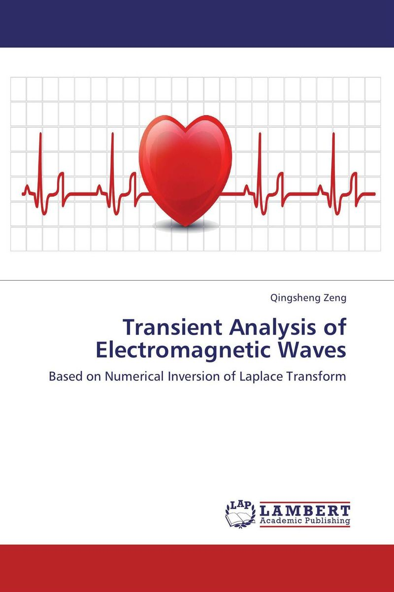 Transient Analysis of Electromagnetic Waves dr juan a martinez velasco transient analysis of power systems solution techniques tools and applications