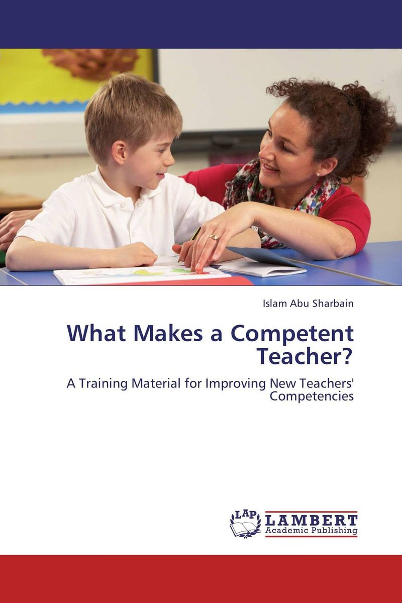 What Makes a Competent Teacher? g james daichendt artist–teacher – a philosophy for creating and teaching