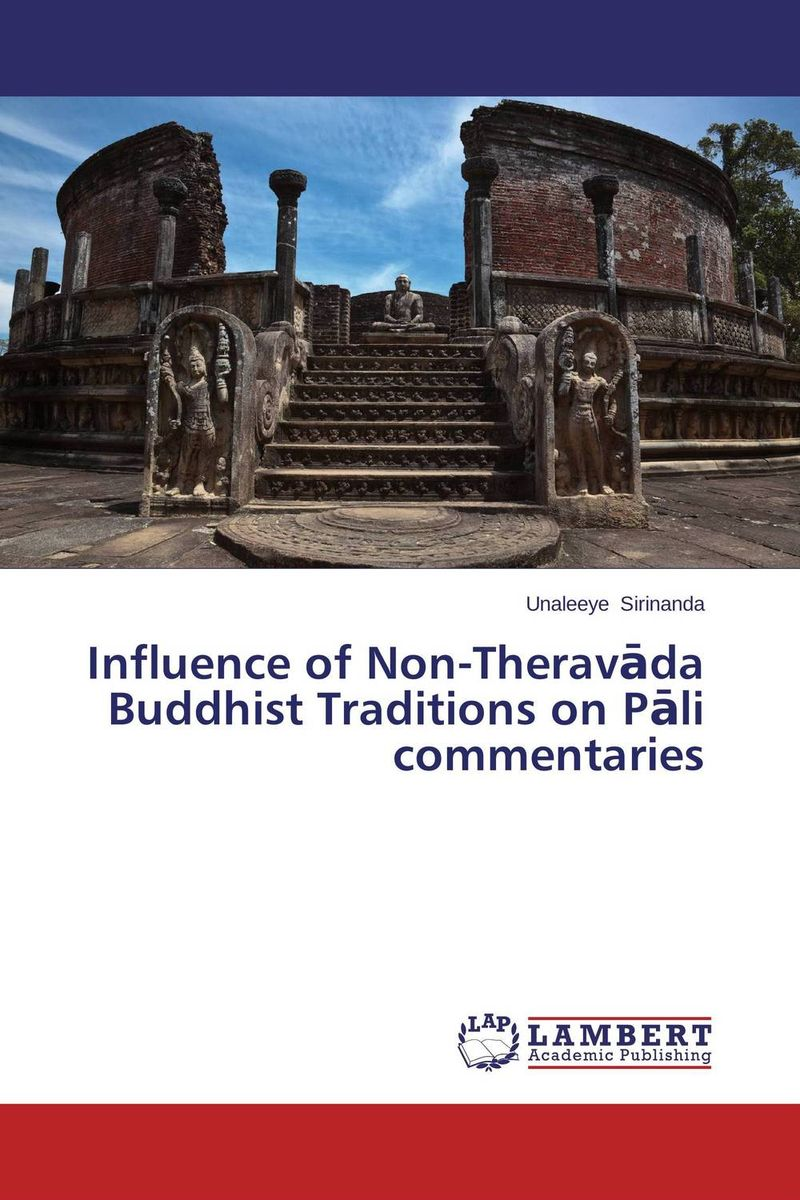 Influence of Non-Theravada Buddhist Traditions on Pali commentaries