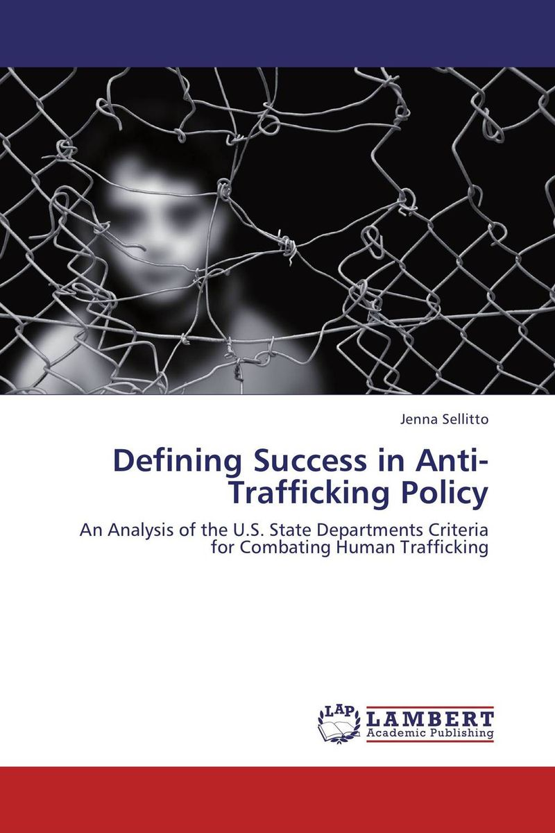 Defining Success in Anti-Trafficking Policy sweatshop