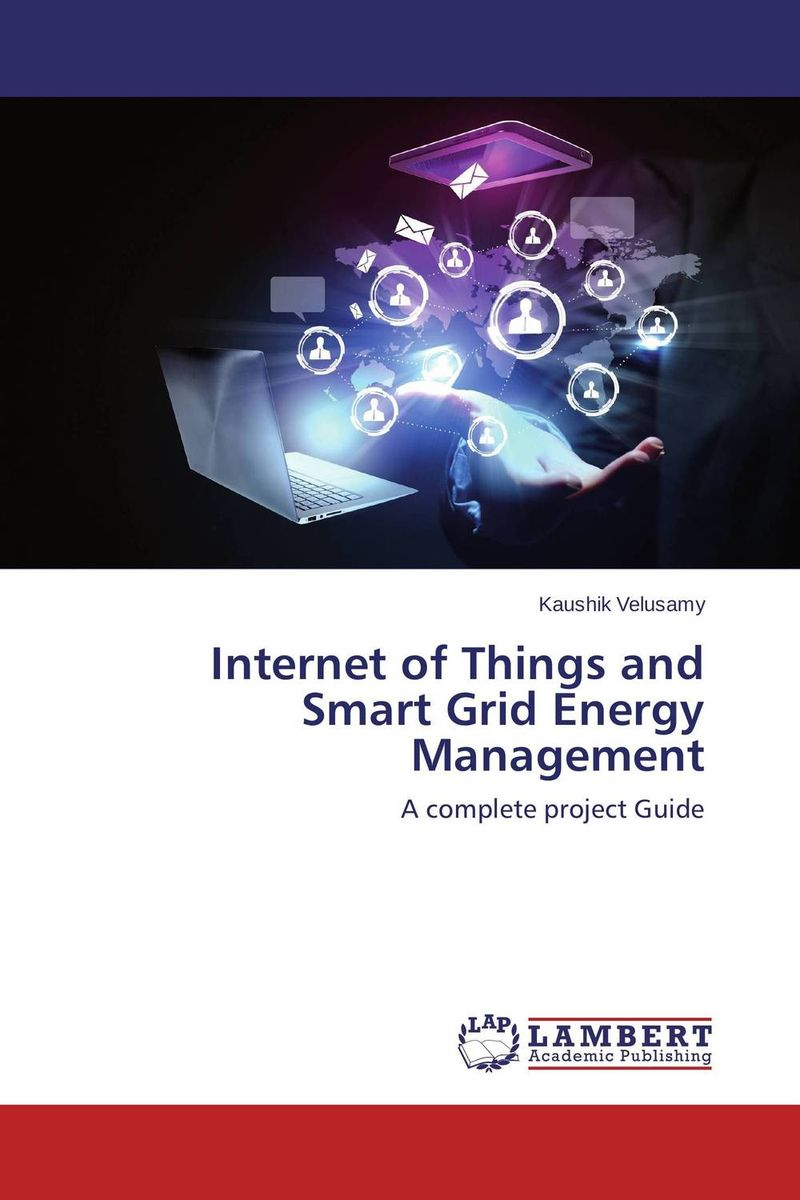 Internet of Things and Smart Grid Energy Management lightweight and robust security for applications in internet of things