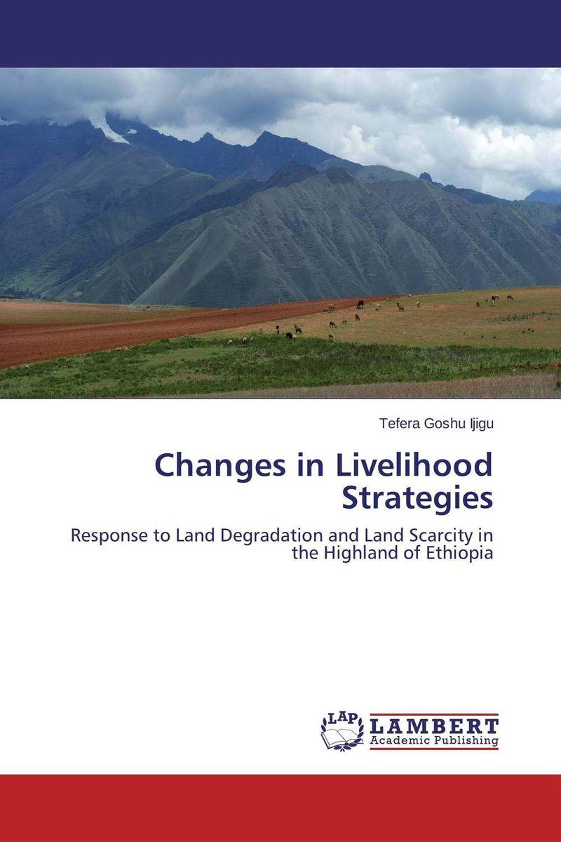 Changes in Livelihood Strategies changes in livelihood strategies