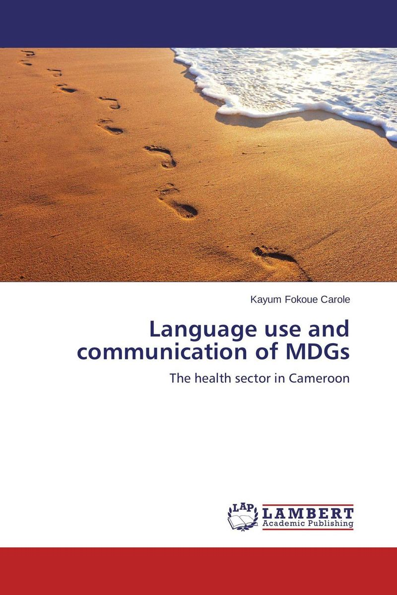 Language use and communication of MDGs the translation of figurative language