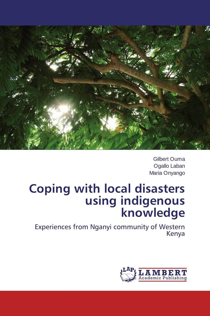 Coping with local disasters using indigenous knowledge rudi hilmanto local ecological knowledge