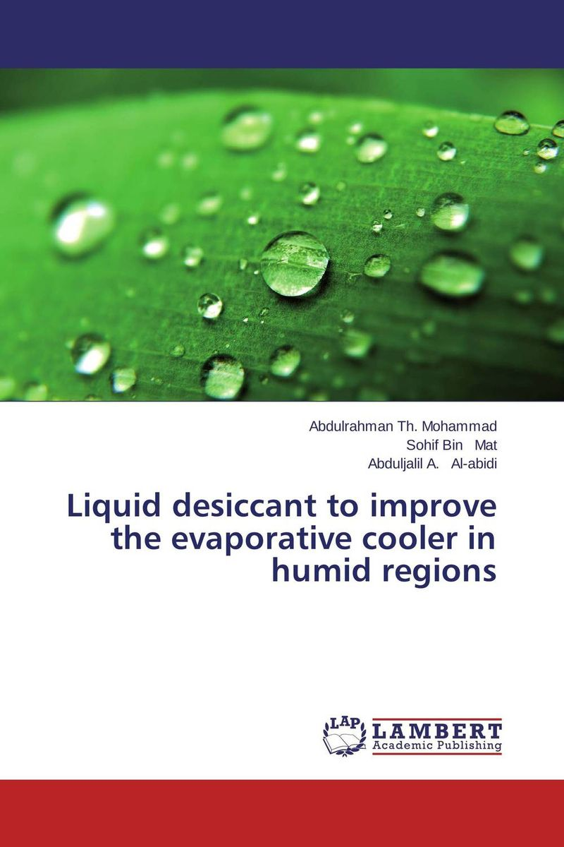 Liquid desiccant to improve the evaporative cooler in humid regions economizer forces heat transmission from liquid to vapour effectively and keep pressure drop down to a reasonable level