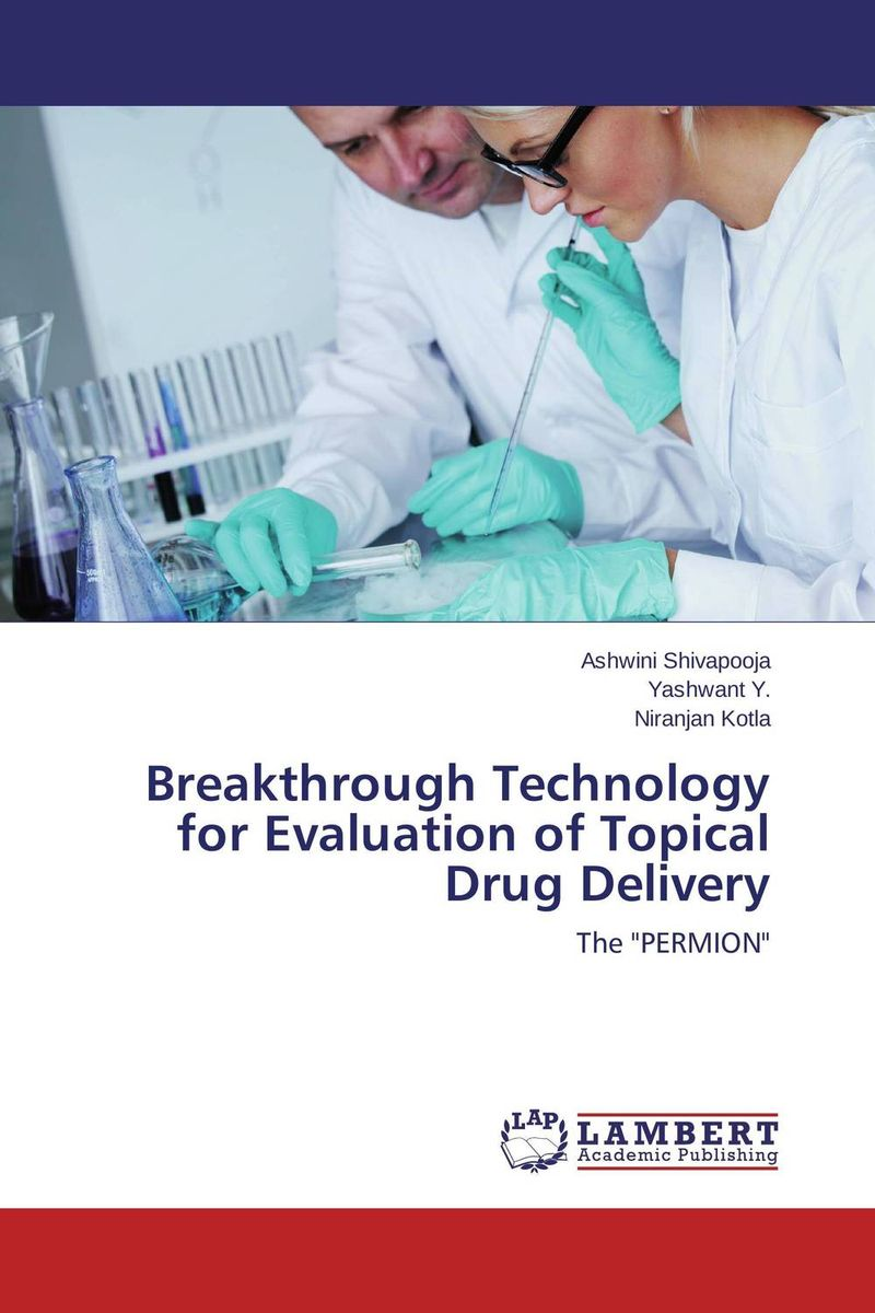 Breakthrough Technology for Evaluation of Topical Drug Delivery breakthrough communication a powerful 4 step process for overcoming resistance and getting results